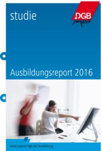 dgb-jugend-ausbildungsreport-2016-1